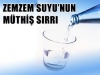 zemzem suyunu sırrı
